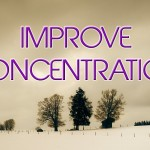 Improve Your Concentration